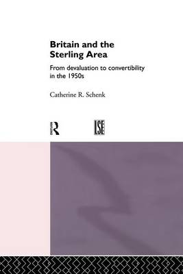 Britain and the Sterling Area book