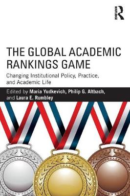 The Global Academic Rankings Game by Maria Yudkevich