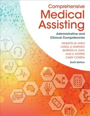 Comprehensive Medical Assisting: Administrative and Clinical Competencies by Cindy Correa