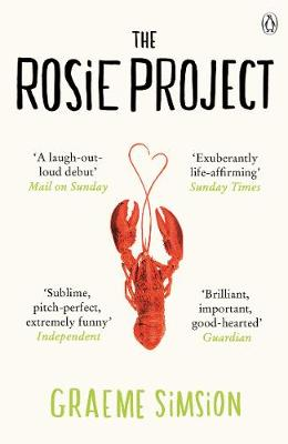 The The Rosie Project The Rosie Project Don Tillman No. 1 by Graeme Simsion