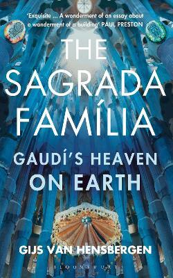 The Sagrada Familia by Gijs van Hensbergen