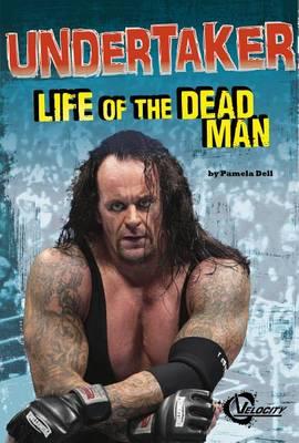 Undertaker by Pamela Dell