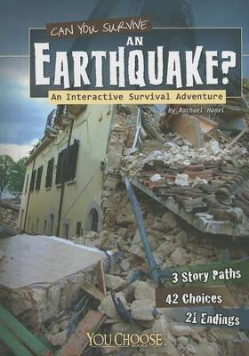 Can You Survive an Earthquake? by ,Rachael Hanel