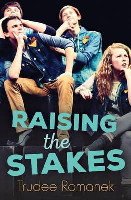 Raising The Stakes - Theatre Orca Limelights by Trudee Romanek