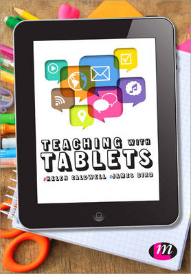 Teaching with Tablets by Helen Caldwell