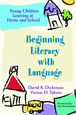 Beginning Literacy with Language by Patton O. Tabors