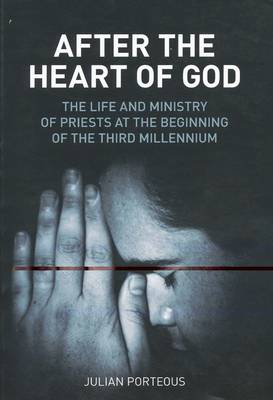 After the Heart of God by Julian Porteous