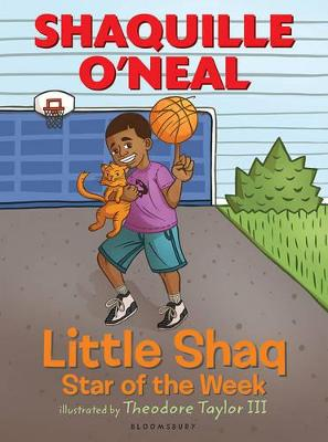 Little Shaq: Star of the Week by Shaquille O'Neal