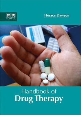 Handbook of Drug Therapy by Horace Dawson
