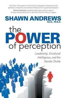 The Power of Perception by Shawn Andrews
