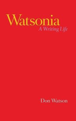 Watsonia: A Writing Life book