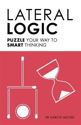 Lateral Logic by Gareth Moore