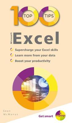 100 Top Tips - Microsoft Excel by Sean McManus
