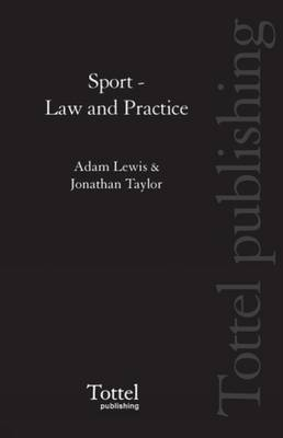 Sport: Law and Practice by Adam Lewis