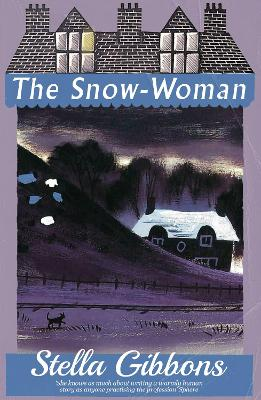 The Snow-Woman by Stella Gibbons