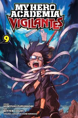My Hero Academia: Vigilantes, Vol. 9 book