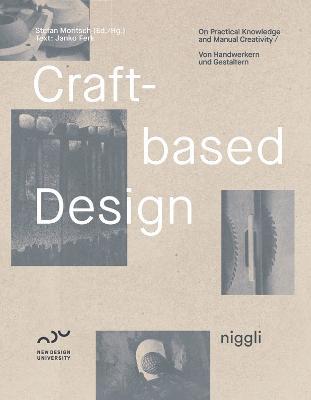 Craft-Based Design by Stefan Moritsch