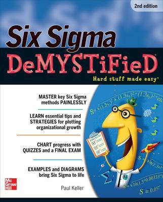Six Sigma Demystified, Second Edition by Paul Keller