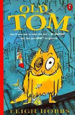 Old Tom by Leigh Hobbs