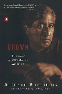 Brown by Richard Rodriguez