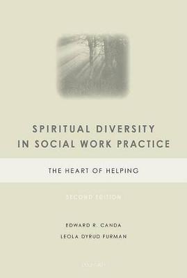 Spiritual Diversity in Social Work Practice by Edward R. Canda