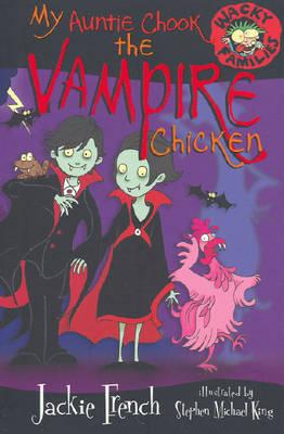 My Auntie Chook The Vampire Chicken book