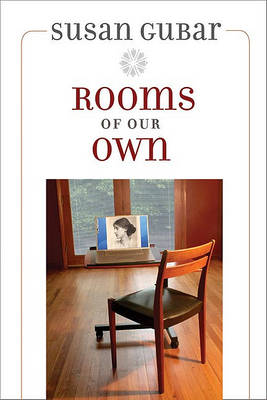 Rooms of Our Own by Professor Susan Gubar