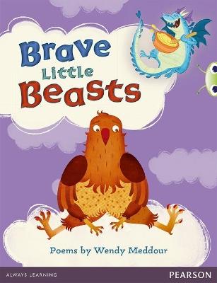 Bug Club Blue (KS1) Brave Little Beasts by Wendy Meddour
