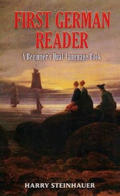 First German Reader by Harry Steinhauer