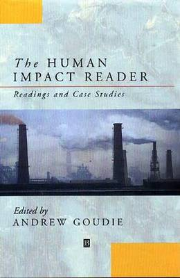 The Human Impact Reader by Andrew S. Goudie