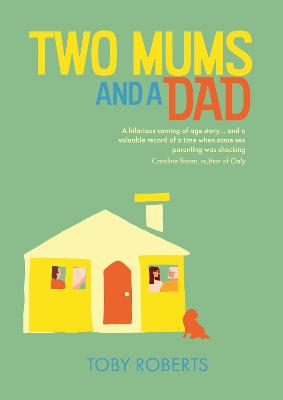 Two Mums and a Dad book
