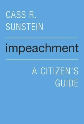 Impeachment by Cass R. Sunstein