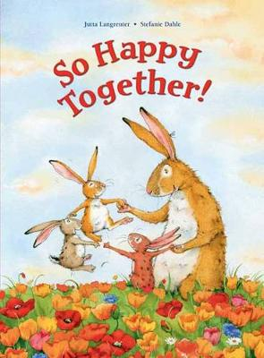 So Happy Together by Jutta Langreuter