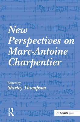 New Perspectives on Marc-Antoine Charpentier book