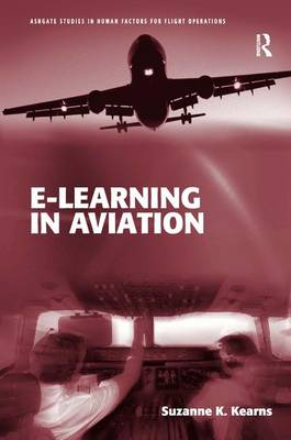 E-Learning in Aviation by Suzanne K. Kearns