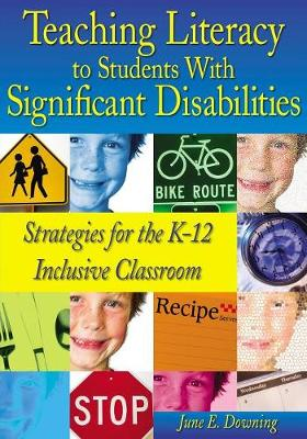 Teaching Literacy to Students With Significant Disabilities book