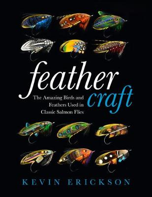 Feather Craft by Kevin W. Erickson