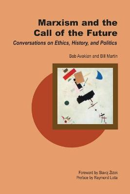 Marxism and the Call of the Future by Bob Avakian
