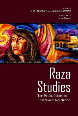 Raza Studies by Julio Cammarota