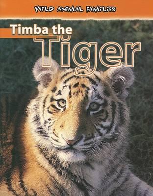 Timba the Tiger by Jan Latta