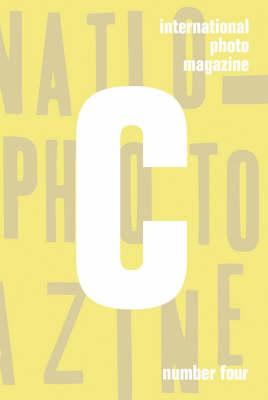 """""""C International Photo Magazine"""": Issue 4, v. 4 by Antonio Sanz"""