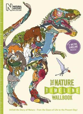 Nature Timeline Wallbook: Unfold the Story of Nature - From the Dawn of Life to the Present Day book