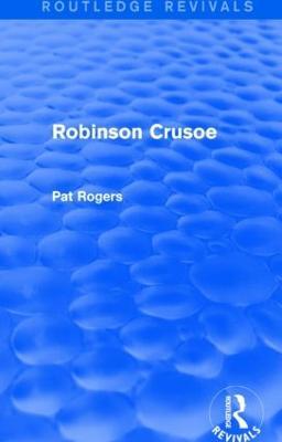 Robinson Crusoe by Pat Rogers