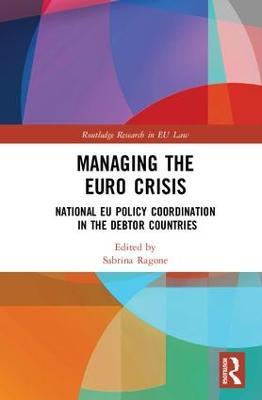 Managing the Euro Crisis book