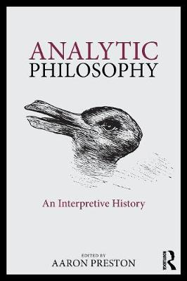 Analytic Philosophy: An Interpretive History book
