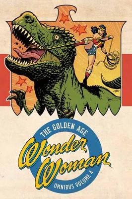Wonder Woman: The Golden Age Omnibus Volume 4 by Various