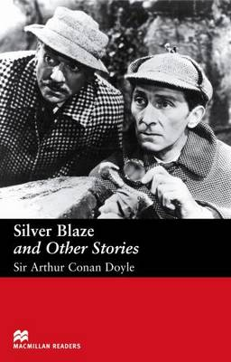 Silver Blaze and Other Stories Silver Blaze and Other Stories Elementary by Arthur Conan Doyle