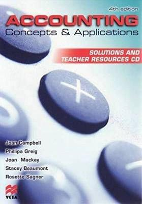Accounting Concepts and Applications: Solutions and Teacher Resources by Philippa Greig