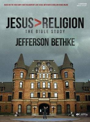Jesus > Religion - Member Book by Jefferson Bethke