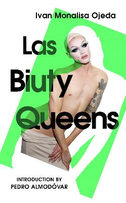 Las Biuty Queens: With an Introduction by Pedro Almodovar book